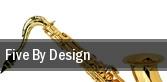 Five By Design Gaillard Auditorium tickets