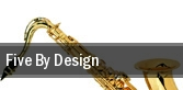 Five By Design Vancouver tickets