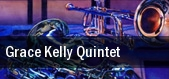 Grace Kelly Quintet tickets