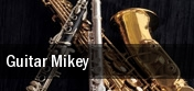 Guitar Mikey tickets