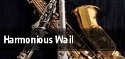Harmonious Wail tickets
