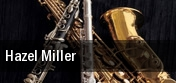 Hazel Miller tickets
