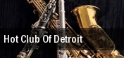Hot Club of Detroit tickets