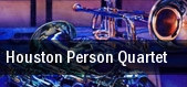 Houston Person Quartet New York tickets