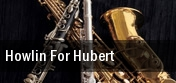 Howlin For Hubert New York tickets