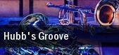 Hubb's Groove tickets