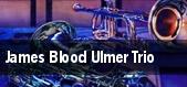 James Blood Ulmer Trio tickets