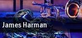 James Harman tickets