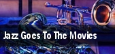 Jazz Goes To The Movies tickets