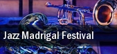 Jazz Madrigal Festival tickets