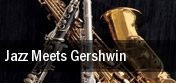 Jazz Meets Gershwin Knight Concert Hall At The Adrienne Arsht Center tickets
