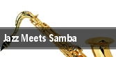 Jazz Meets Samba tickets