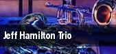 Jeff Hamilton Trio tickets