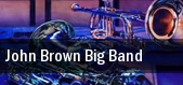 John Brown Big Band Mcglohon Theatre tickets
