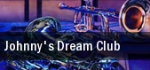Johnny's Dream Club tickets