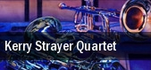 Kerry Strayer Quartet tickets