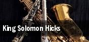 King Solomon Hicks New York tickets