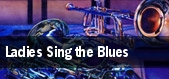 Ladies Sing the Blues tickets