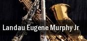 Landau Eugene Murphy Jr. Lyell B Clay Concert Theatre tickets