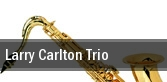 Larry Carlton Trio Dallas tickets