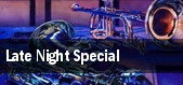 Late Night Special tickets