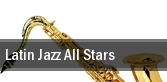 Latin Jazz All Stars Music Hall Center tickets