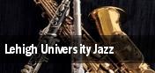Lehigh University Jazz Denver tickets