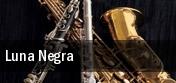 Luna Negra Ridgefield tickets