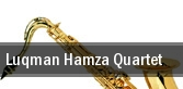 Luqman Hamza Quartet Kansas City tickets