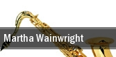 Martha Wainwright Madison tickets