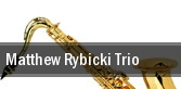 Matthew Rybicki Trio tickets