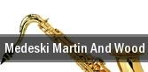 Medeski, Martin and Wood Stroudsburg tickets