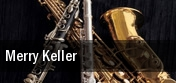 Merry Keller Sheldon Concert Hall tickets
