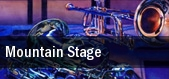 Mountain Stage Lyell B Clay Concert Theatre tickets