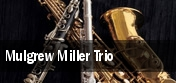 Mulgrew Miller Trio Newark tickets