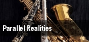 Parallel Realities tickets