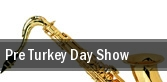 Pre Turkey Day Show Montgomery Performing Arts Centre tickets
