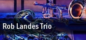 Rob Landes Trio Galveston tickets