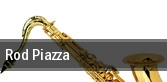 Rod Piazza Santa Ana tickets
