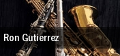 Ron Gutierrez tickets