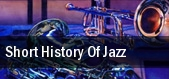 Short History Of Jazz Columbus tickets