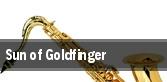 Sun of Goldfinger tickets
