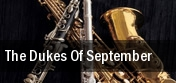 The Dukes of September Citi Performing Arts Center tickets