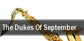 The Dukes of September Constellation Brands Performing Arts Center tickets