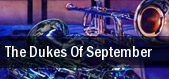 The Dukes of September The Wharf Amphitheatre tickets