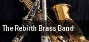 The Rebirth Brass Band tickets