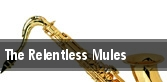 The Relentless Mules tickets