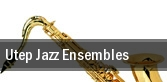 Utep Jazz Ensembles Fox Fine Arts Recital Hall tickets