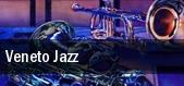 Veneto Jazz Piazza degli Scacchi tickets