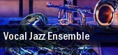 Vocal Jazz Ensemble tickets